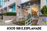 """Main Photo: 305 188 E ESPLANADE in North Vancouver: Lower Lonsdale Townhouse for sale in """"Esplanade at the Pier"""" : MLS®# R2457175"""
