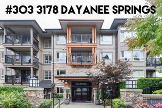 "Photo 1: 303 3178 DAYANEE SPRINGS Boulevard in Coquitlam: Westwood Plateau Condo for sale in ""Tamarak"" : MLS®# R2430179"